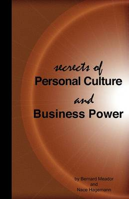 Secrets of Personal Culture and Business Power