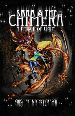 Sara and the Chimera: A Prison of Light