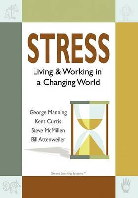 Stress: Living & Working in a Changing World
