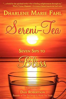 Sereni-Tea: Seven Sips to Bliss