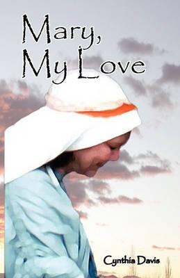 Mary, My Love