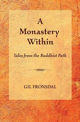 A Monastery Within: Tales from the Buddhist Path