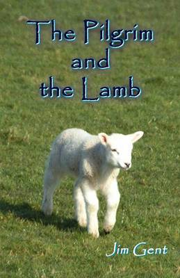 The Pilgrim and the Lamb