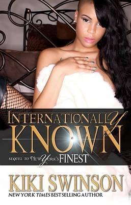 Internationally Known:: New York's Finest Part 2
