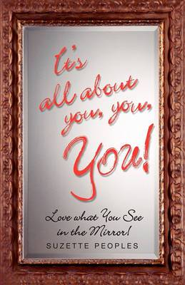 It's All about You, You, You