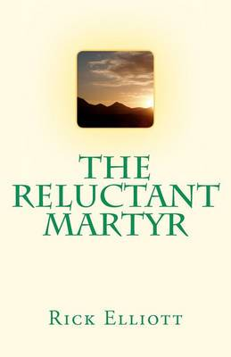 The Reluctant Martyr