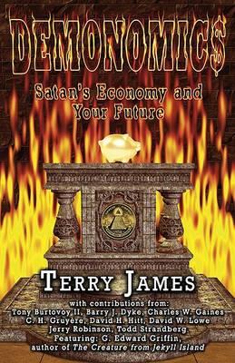 Demonomics: Satan's Economy and Your Future