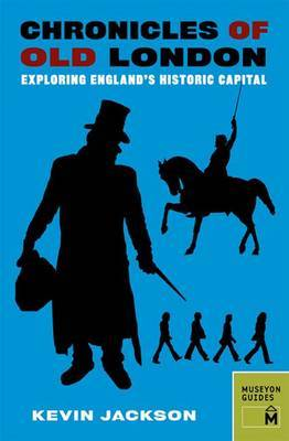 Chronicles of Old London: Exploring London's Historic Neighbourhoods