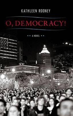O, Democracy!