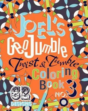 Joel's Geojumble Twist & Tumble Coloring Book, No.3