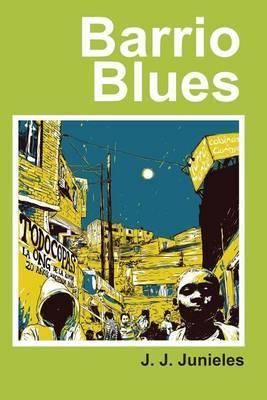 Barrio Blues