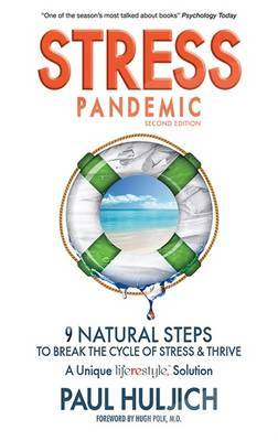 Stress Pandemic: 9 Natural Steps to Break the Cycle of Stress