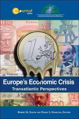Europe's Economic Crisis: Transatlantic Perspectives
