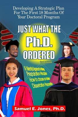 Just What the PH.D. Order: Developing a Strategic Plan for the First 18 Months of Your Doctoral Program