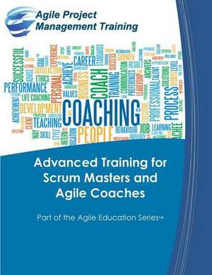 Advanced Training for Scrum Masters and Agile Coaches