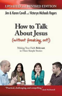 How to Talk about Jesus (Without Freaking Out)