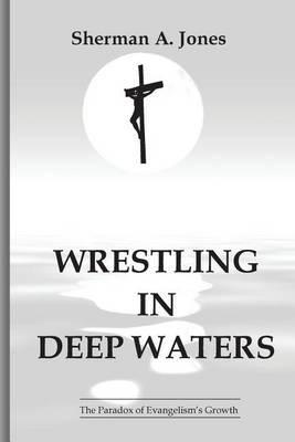 Wrestling in Deep Waters