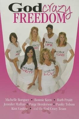 God Crazy Freedom