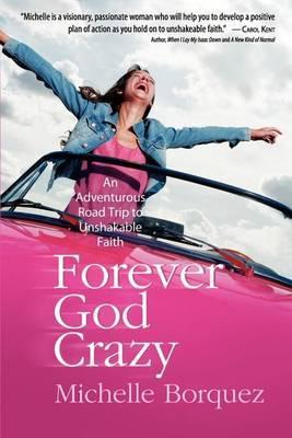 Forever God Crazy