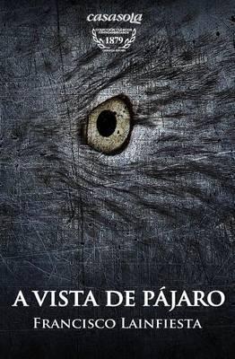 A Vista de Pajaro: Cuento Fantastico Por Paulino (1879)