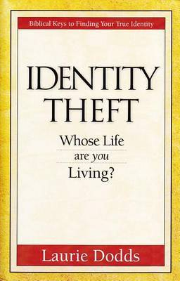 Identity Theft: Whose Life Are You Living?