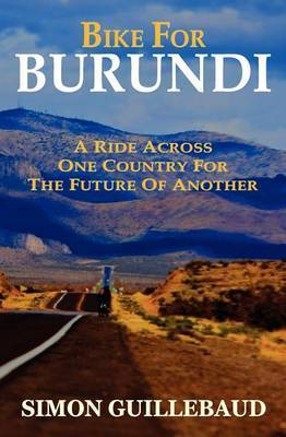 Bike for Burundi: A Ride Across One Country for the Future of Another