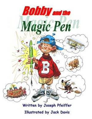 Bobby and the Magic Pen