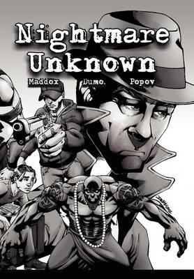 Nightmare Unknown Vol. 1