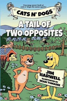 Cats N' Dogs: A Tail of Two Opposites