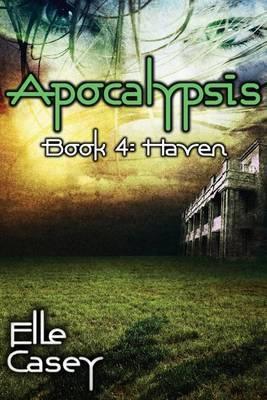 Apocalypsis: Book 4 (Haven)