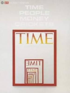 Mungo Thomson - Time People Money Crickets