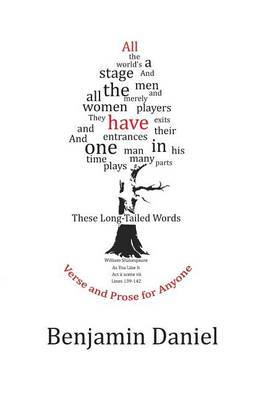 These Long-Tailed Words: Verse and Prose for Anyone