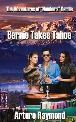 Bernie Takes Tahoe: The Adventures of Numbers Bernie