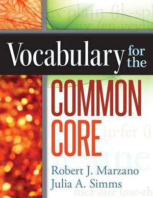 Vocabulary for the Common Core
