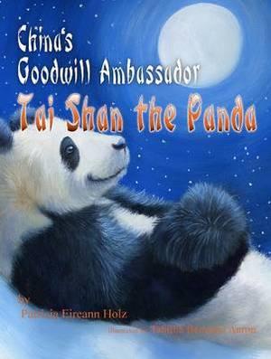 China's Goodwill Ambassador: Tai Shan the Panda