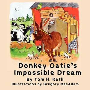 Donkey Oatie's Impossible Dream
