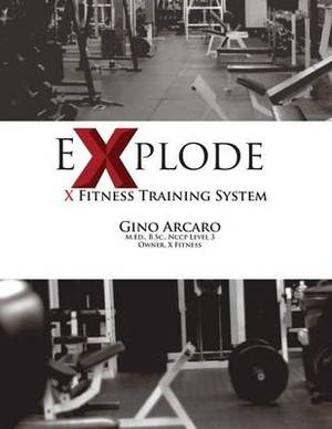 Explode: X Fitness Training System