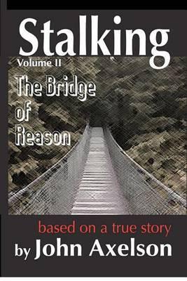 Stalking the Bridge of Reason