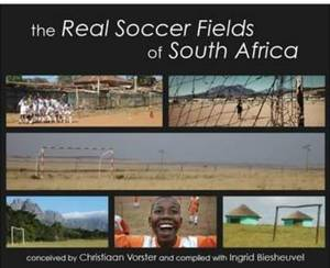 The Real Soccer Fields of South Africa