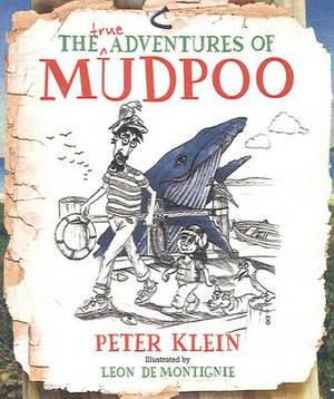 True Adventures of Mudpoo