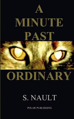 A Minute Past Ordinary
