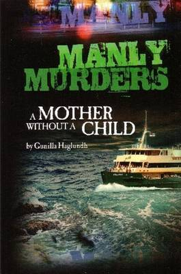 A Mother without a Child: Manly Murders
