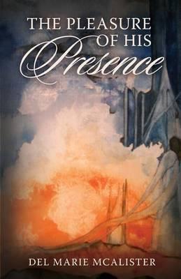 The Pleasure of His Presence