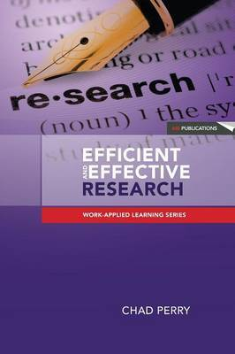 Efficient and Effective Research: A Toolkit for Research Students and Developing Researchers