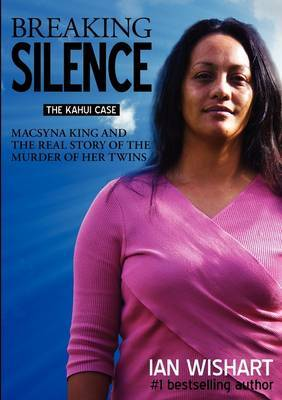 Breaking the Silence: The Kahui Case
