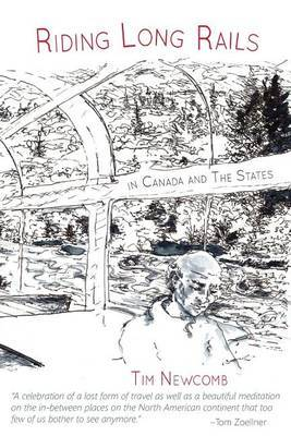 Riding Long Rails in Canada and the States