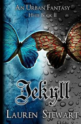 Jekyll: An Urban Fantasy, Hyde Book II