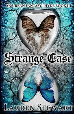 Strange Case: An Urban Fantasy, Hyde Book III