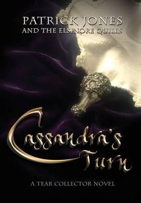 Cassandra's Turn: A Tear Collector Novel