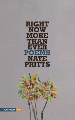 Right Now More Than Ever: Poems